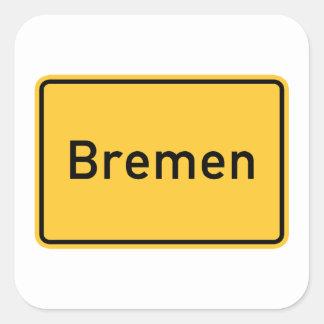 Señal de tráfico de Bremen, Alemania Calcomania Cuadrada Personalizada