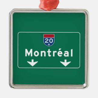 Señal de tráfico de Montreal, Canadá Adorno Cuadrado Plateado