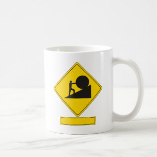 Señal de tráfico de Sisyphus Taza De Café