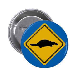 señal de tráfico del platypus pin redondo de 2 pulgadas