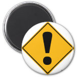 ¡Señal de tráfico del signo de exclamación! Imán De Frigorifico