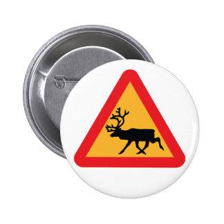 Señal de tráfico sueca del reno de la precaución pin redondo de 2 pulgadas
