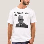 Senator Goldwater said it best! T-Shirt