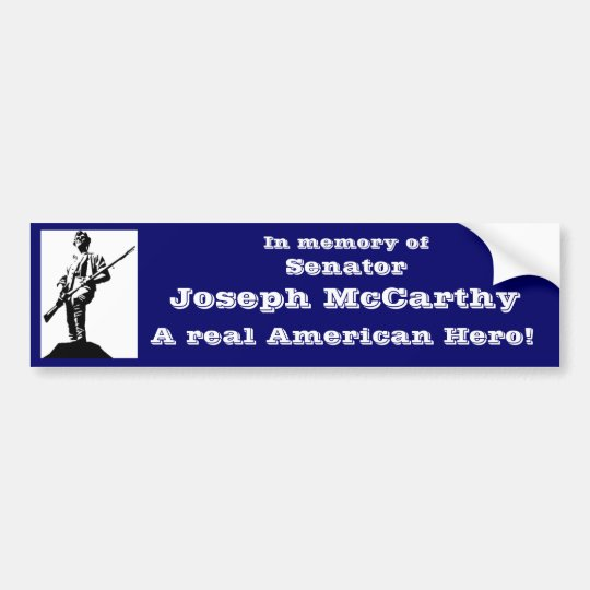 Senator Joseph McCarthy Bumper Sticker