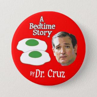 Senator Ted Cruz Storytime Pinback Button
