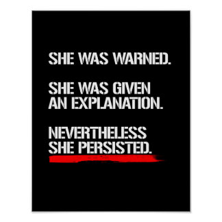 Senator Warren - Nevertheless She Persisted --  wh Poster