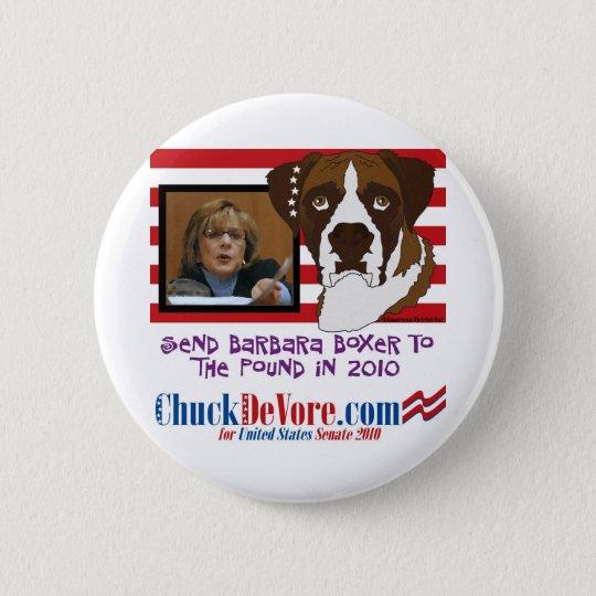 Send Barbara Boxer to the Pound in 2010 Pinback Button