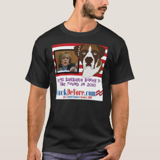 Send Barbara Boxer to the Pound in 2010 T-Shirt