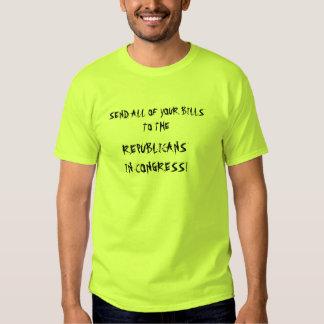 SEND BILLS TO CONGRESS! T-Shirt