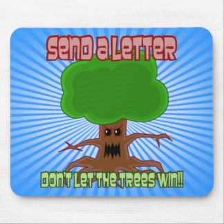 Send Letter Trees Win Design Mouse Pad