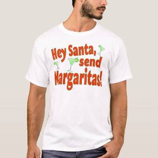 send margaritas T-Shirt