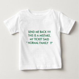SEND ME BACK !!!!THIS IS A MISTAKE,MY TICKET SA... SHIRT