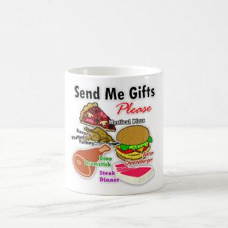 """""""Send Me Gifts"""" Mug"""