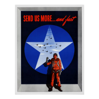 Send Us More ... And Fast Poster
