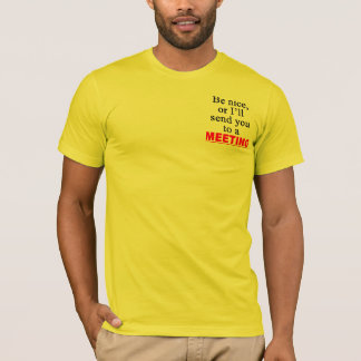 Send You To A Meeting Sarcastic Office Humor T-Shirt