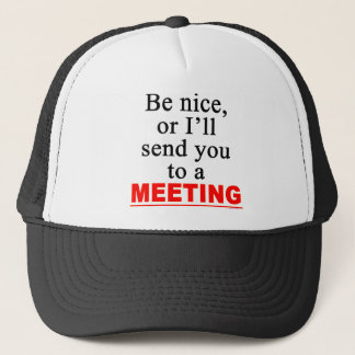Send You To A Meeting Sarcastic Office Humor Trucker Hat