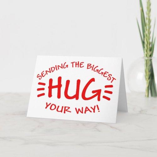 Sending the biggest hug customizable card