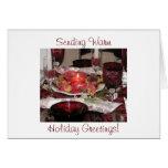 Sending Warm Holiday Greetings! Greeting Card