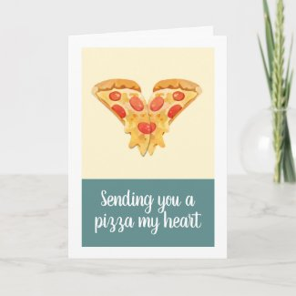 Sending you a pizza my heart holiday card