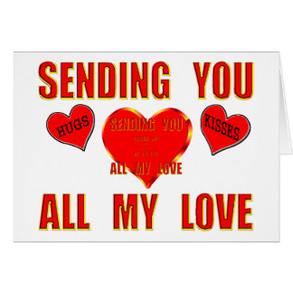 Sending You All My Love with Hugs and Kisses 3D Card