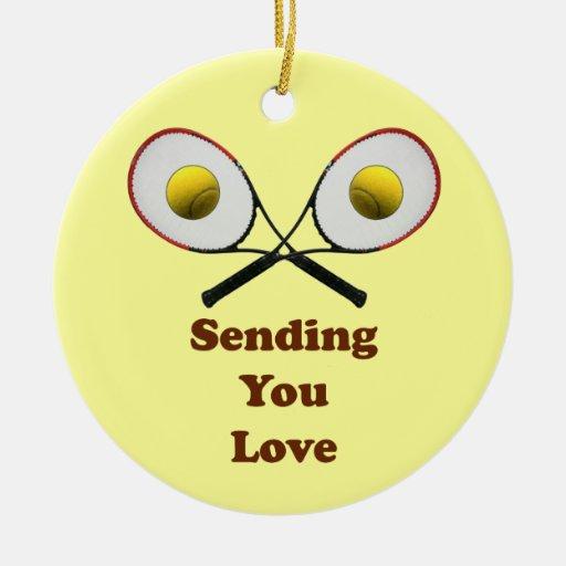 Sending You Love Tennis Ornament