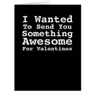 Sending You Something Awesome For Valentines Humor Large Greeting Card