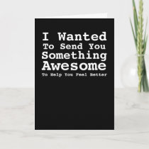 Sending You Something Awesome Get Well Soon Card