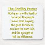 Senility Prayer Mouse Pad