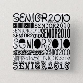 Senior 2010 - Square Button