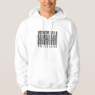 Senior 2012 - Graduating Priceless - Apparel (Blac Hoodie