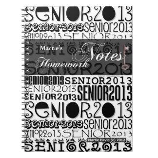 Senior 2013 - Homework Notes Spiral Notebook
