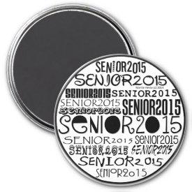 Senior 2015 Round Magnet