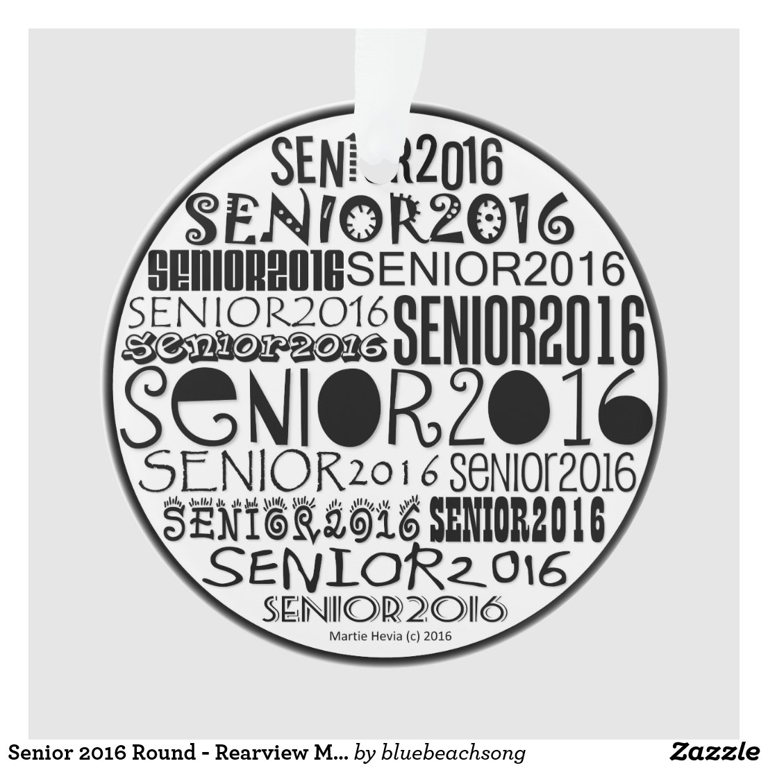 Senior 2016 Round - Rearview Mirror Ornament