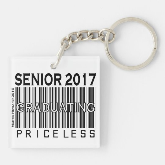 Senior 2017/Graduating: Priceless - Keychain