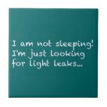 Senior Citizen - I am not sleeping! Ceramic Tile