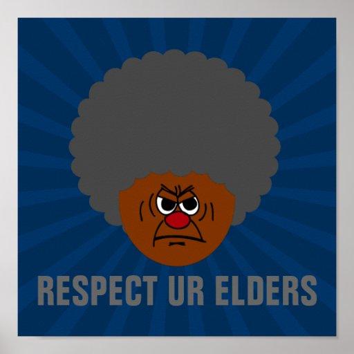 Senior Citizen Stern Warning: Respect Your Elders Poster