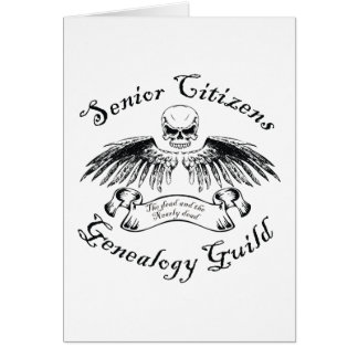 Senior Citizens Genealogy Guild Greeting Card