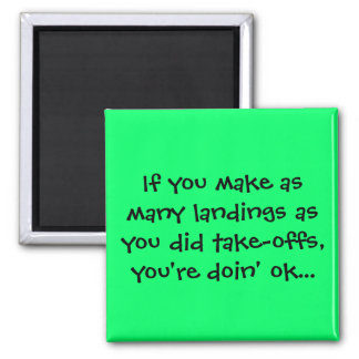 Senior Citizens - If you make as many landings 2 Inch Square Magnet