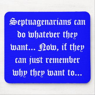 Senior Citizens - Septuagenarians can do Mouse Pad