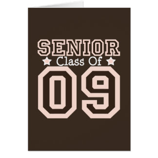 Senior Class of 09 Greeting Card