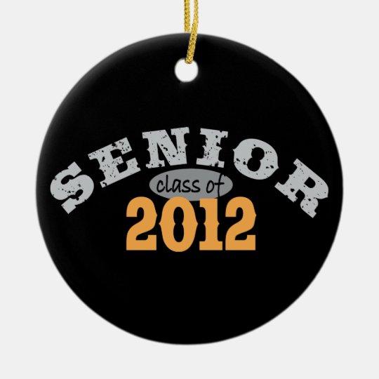 Senior Class of 2012 Ceramic Ornament