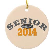 Senior Class of 2014 Ceramic Ornament