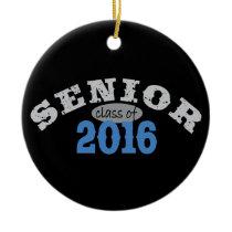 Senior Class of 2016 Blue Ceramic Ornament