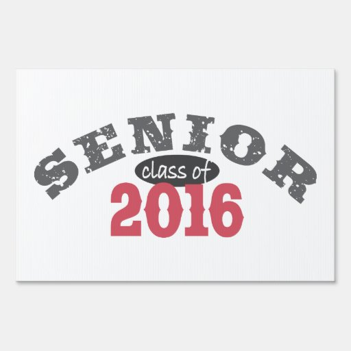 Senior Class of 2016 Red Sign