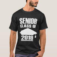 SENIOR CLASS OF 2019 T-Shirt