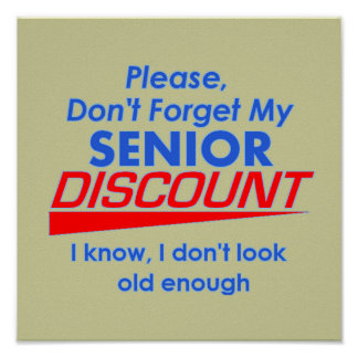 Senior Discount POSTER Print