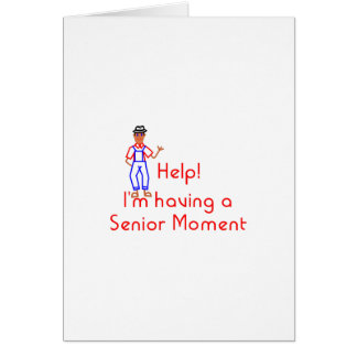 Senior Moment Greeting Card