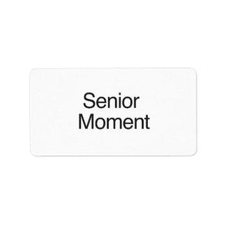 Senior Moment Address Label