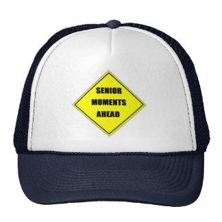 Senior Moments Ahead Trucker Hat