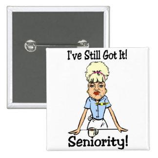 seniority pinback button
